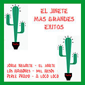 El Jinete Mas Grandes Exitos by Various Artists