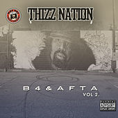 Thizz Nation B4 & Afta Vol. 2 by Various Artists