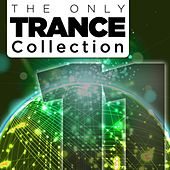The Only Trance Collection 11 - EP by Various Artists