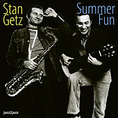 Summer Fun by Stan Getz