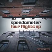 Four Flights Up by Speedometer