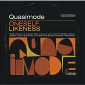 Oneself Likeness by Quasimode