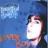 Lover Boy by Ariel Pink's Haunted Graffiti