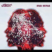 Star Guitar by The Chemical Brothers