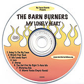 My Lonely Heart by The Barn Burners