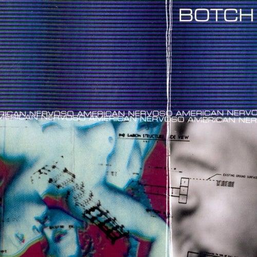American Nervoso by Botch