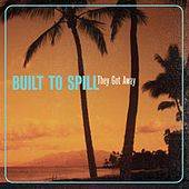 They Got Away von Built To Spill