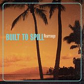 Rearrange von Built To Spill