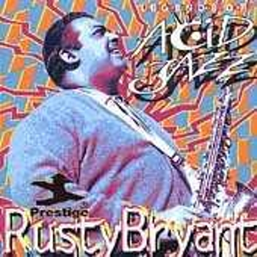 Legends Of Acid Jazz by Rusty Bryant