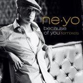 Because Of You (Remixes) by Ne-Yo