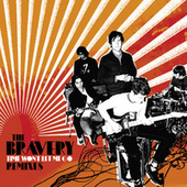 Time Won't Let Me Go (Remixes) by The Bravery