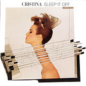Sleep It Off by Cristina
