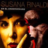 En El Underground by Susana Rinaldi