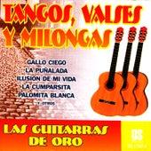 Tangos, Valses Y Milongas by Las Guitarras De Oro