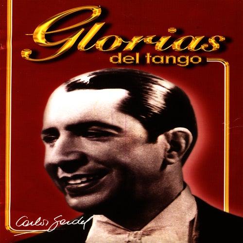 Glorias Del Tango: Carlos Gardel Vol.1 by Carlos Gardel