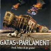 Fred, frihet & alt gratis! by Gatas Parlament