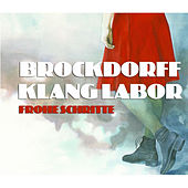 Frohe Schritte by Brockdorff Klang Labor