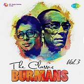 The Classic Burmans, Vol. 3 by Various Artists