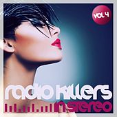Radio Killers in Stereo, Vol. 4 by Various Artists