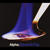 Eleventh Trip by Alpha