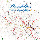Flieg Vogel fliege by Roedelius