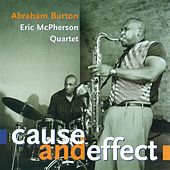 Cause & Effect by Abraham Burton