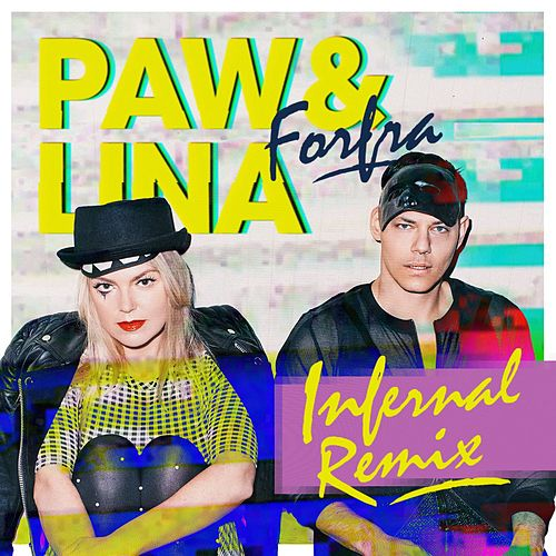 Forfra (Infernal Remix) by Paw