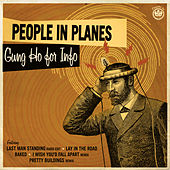 Gung Ho For Info von People In Planes