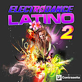 Electrodance Latino 2 by Various Artists