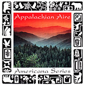 Americana Series: Appalachian Aire by Various Artists