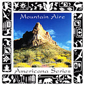 Americana Series: Mountain Aire by Various Artists