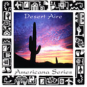 Americana Series: Desert Aire by Various Artists