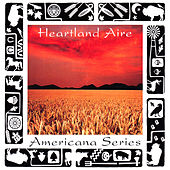 Americana Series: Heartland Aire by Various Artists