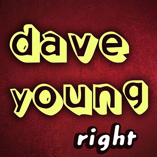 Right by Dave Young