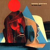 No Mans Land by Tommy Guerrero