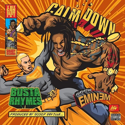 Calm Down (feat. Eminem) - Single by Busta Rhymes