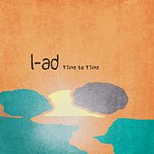Time to Time by L.A.D.