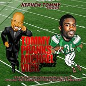 Tommy Pranks Michael Vick by Nephew Tommy
