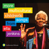 More Multicultural Children's Songs from Ella Jenkins by Ella Jenkins