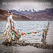 Moves Like Water by Belasco