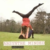 Substitute Single by Absynthe Minded