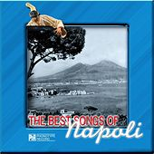 The Best Songs of Napoli by Various Artists