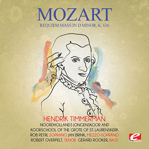 Mozart: Requiem Mass in D Minor, K. 626 (Digitally Remastered) by Gerard Rooker