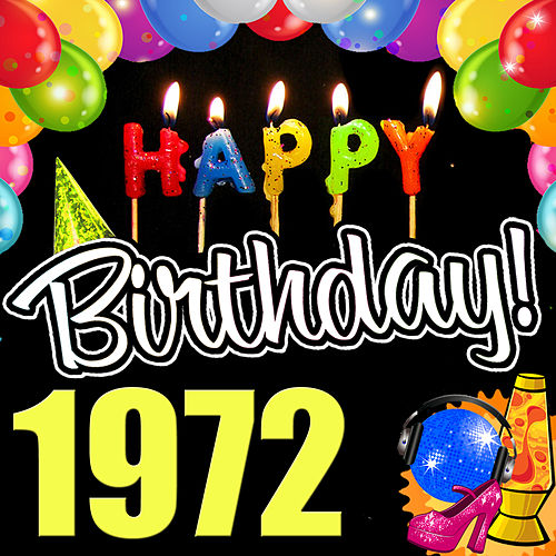 Happy Birthday 1972 by Various Artists