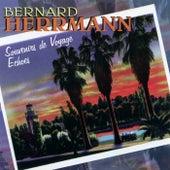 Souvenirs De Voyage / Echoes by Bernard Herrmann