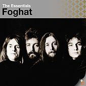 The Essentials: Foghat by Foghat