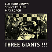 Three Giants!!! (Bonus Track Version) by Max Roach