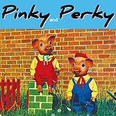 Pinky & Perky by Pinky