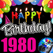 Happy Birthday 1980 by Various Artists