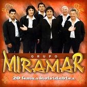 20 Éxitos Inolvidables by Grupo Miramar